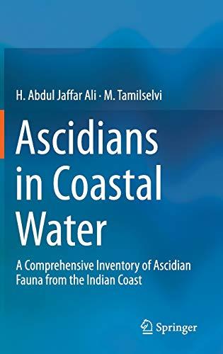 Ascidians in Coastal Water : A Comprehensive: Jaffar Ali, H.
