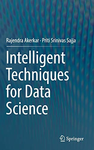 9783319292052: Intelligent Techniques for Data Science