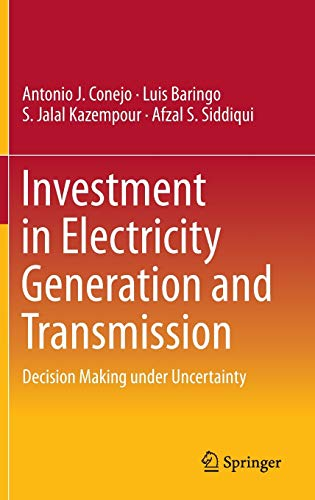 9783319294995: Investment in Electricity Generation and Transmission: Decision Making under Uncertainty