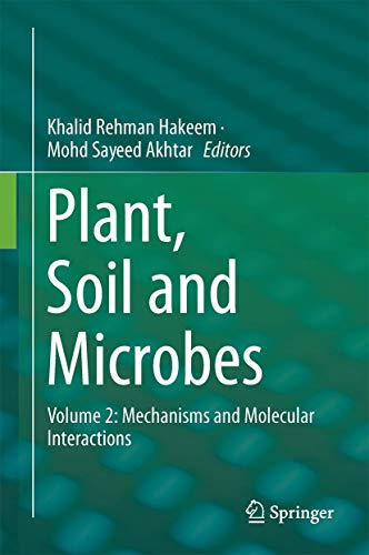 Plant, Soil and Microbes: Volume 2: Mechanisms and Molecular Interactions: Springer