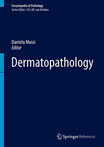 9783319300078: Dermatopathology (Encyclopedia of Pathology)