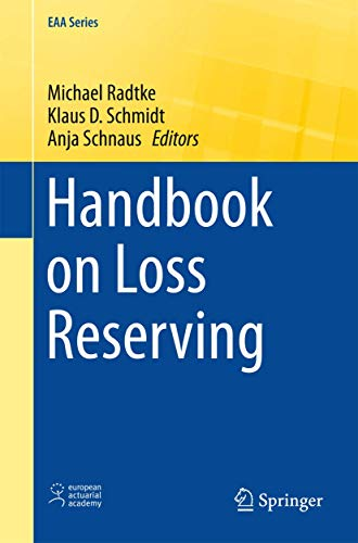 9783319300542: Handbook on Loss Reserving (EAA Series)