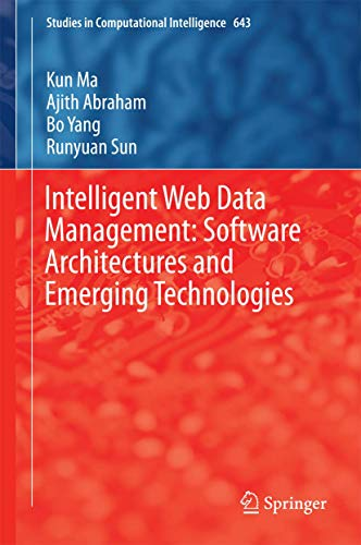Intelligent Web Data Management: Software Architectures and: Sun, Runyuan, Yang,