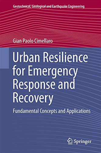 Urban Resilience for Emergency Response and Recovery: Cimellaro, Gian Paolo
