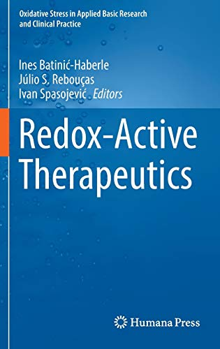 9783319307039: Redox-Active Therapeutics (Oxidative Stress in Applied Basic Research and Clinical Practice)