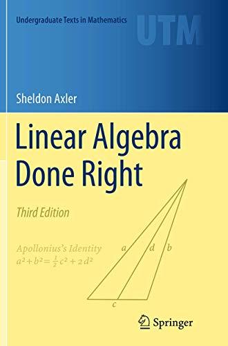 9783319307657: Linear Algebra Done Right (Undergraduate Texts in Mathematics)
