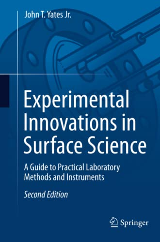 9783319307664: Experimental Innovations in Surface Science: A Guide to Practical Laboratory Methods and Instruments