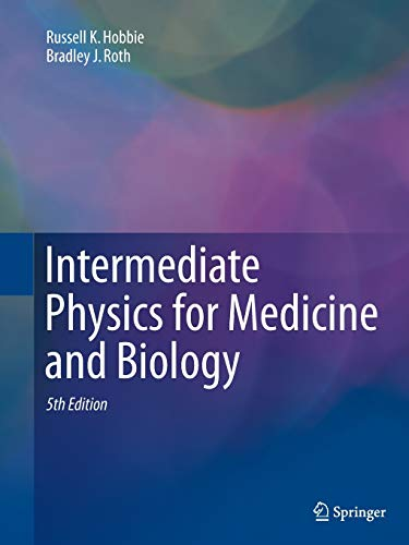 9783319307688: Intermediate Physics for Medicine and Biology