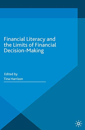 9783319308852: Financial Literacy and the Limits of Financial Decision-Making