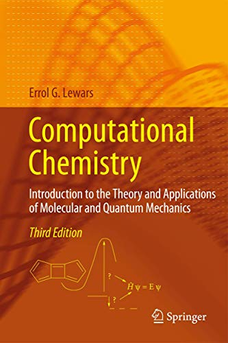 9783319309149: Computational Chemistry: Introduction to the Theory and Applications of Molecular and Quantum Mechanics