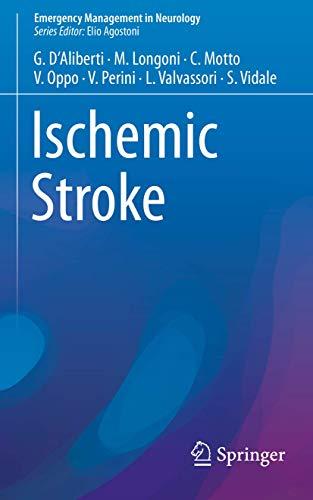 Ischemic Stroke (Emergency Management in Neurology): D'Aliberti, Giuseppe, Longoni,