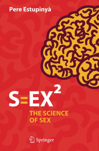 9783319317250: S=EX²: The Science of Sex