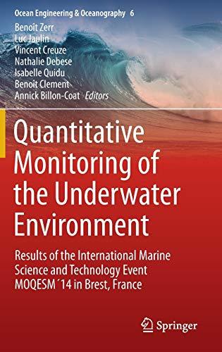 Quantitative Monitoring of the Underwater Environment: Benoît Zerr (editor),