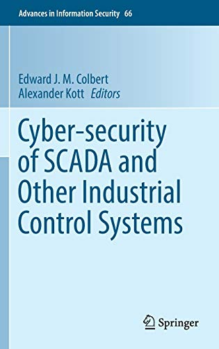 9783319321233: Cyber-security of SCADA and Other Industrial Control Systems (Advances in Information Security)