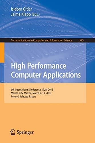 High Performance Computer Applications : 6th International: Gitler, Isidoro