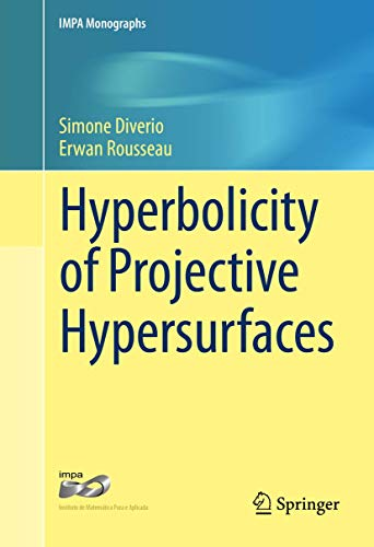9783319323145: Hyperbolicity of Projective Hypersurfaces (IMPA Monographs)