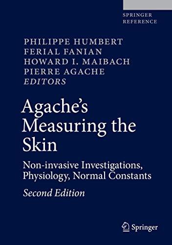 Agache's Measuring the Skin: Philippe Humbert (editor),