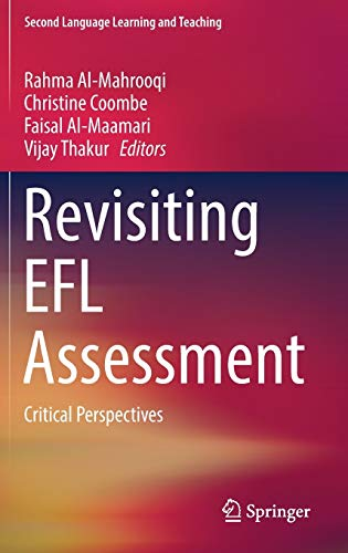 9783319325996: Revisiting EFL Assessment: Critical Perspectives (Second Language Learning and Teaching)
