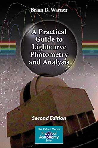 9783319327495: A Practical Guide to Lightcurve Photometry and Analysis (The Patrick Moore Practical Astronomy Series)