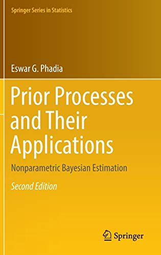 9783319327884: Prior Processes and Their Applications: Nonparametric Bayesian Estimation (Springer Series in Statistics)