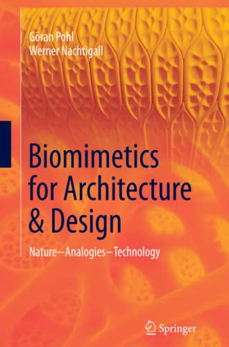 9783319330440: Biomimetics for Architecture & Design: Nature - Analogies - Technology