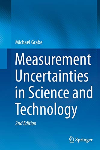 9783319330563: Measurement Uncertainties in Science and Technology