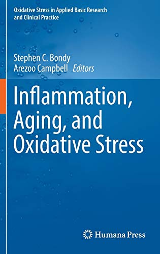 9783319334844: Inflammation, Aging, and Oxidative Stress (Oxidative Stress in Applied Basic Research and Clinical Practice)
