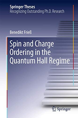 9783319335353: Spin and Charge Ordering in the Quantum Hall Regime (Springer Theses)
