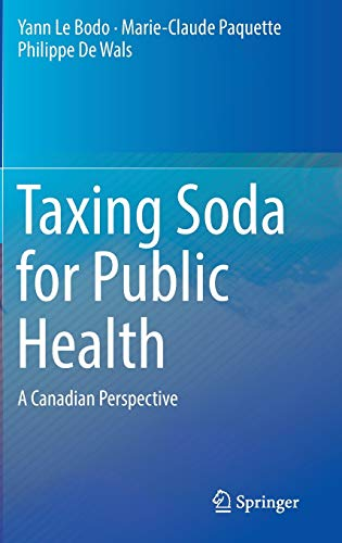9783319336473: Taxing Soda for Public Health: A Canadian Perspective