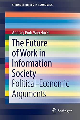 The Future of Work in Information Society: Wierzbicki, Andrzej Piotr