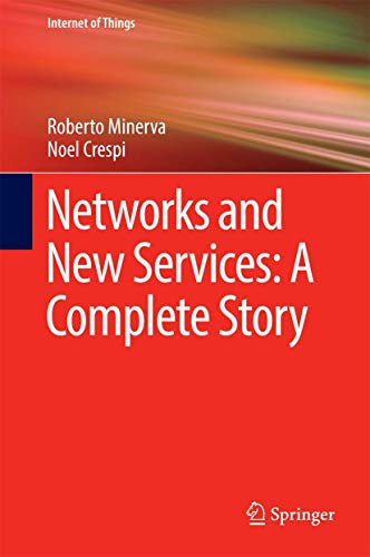 9783319339931: Networks and New Services: A Complete Story (Internet of Things)