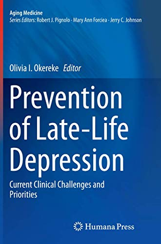 9783319342702: Prevention of Late-Life Depression: Current Clinical Challenges and Priorities (Aging Medicine)