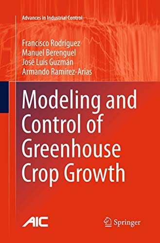 9783319343495: Modeling and Control of Greenhouse Crop Growth (Advances in Industrial Control)
