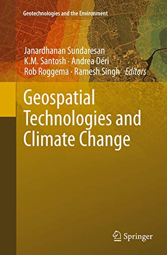 9783319343846: Geospatial Technologies and Climate Change (Geotechnologies and the Environment)