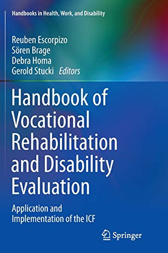 9783319344003: Handbook of Vocational Rehabilitation and Disability Evaluation: Application and Implementation of the ICF (Handbooks in Health, Work, and Disability)