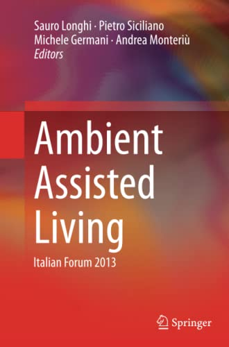Ambient Assisted Living: Italian Forum 2013: Longhi, Sauro (Editor)/
