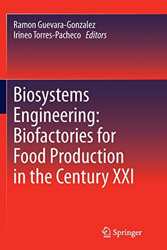 9783319346397: Biosystems Engineering: Biofactories for Food Production in the Century XXI (Advances in Biochemical Engineering & Biotechnology (Hardcover))