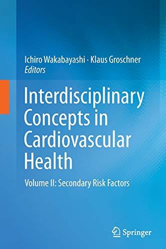 9783319346441: Interdisciplinary Concepts in Cardiovascular Health: Volume II: Secondary Risk Factors
