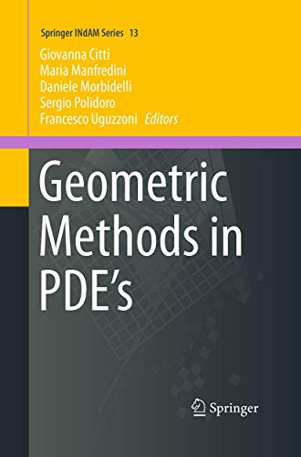 9783319346991: Geometric Methods in PDE's (Springer INdAM Series)