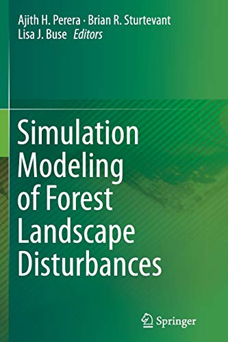 9783319347387: Simulation Modeling of Forest Landscape Disturbances