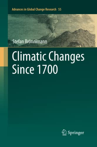 9783319347424: Climatic Changes Since 1700 (Advances in Global Change Research)