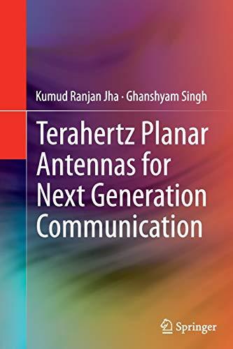 9783319347875: Terahertz Planar Antennas for Next Generation Communication