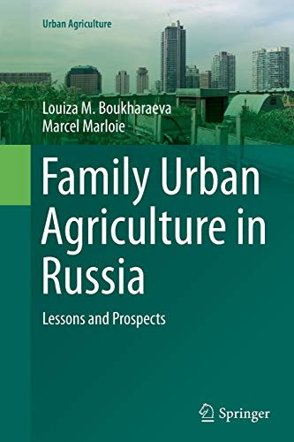 9783319347936: Family Urban Agriculture in Russia: Lessons and Prospects