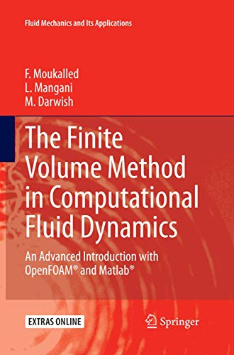 The Finite Volume Method in Computational Fluid: F. MOUKALLED