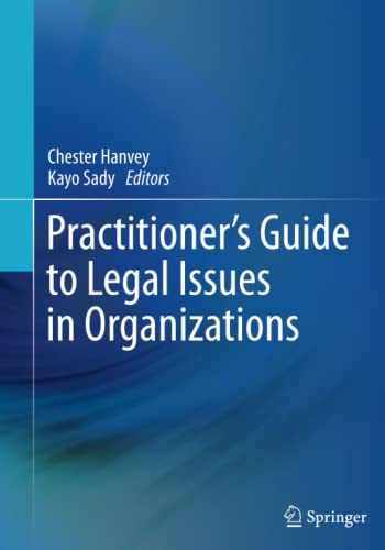 9783319349138: Practitioner's Guide to Legal Issues in Organizations