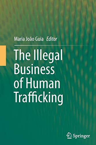 9783319349435: The Illegal Business of Human Trafficking