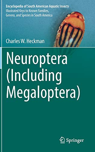 9783319351247: Neuroptera (Including Megaloptera) (Encyclopedia of South American Aquatic Insects)
