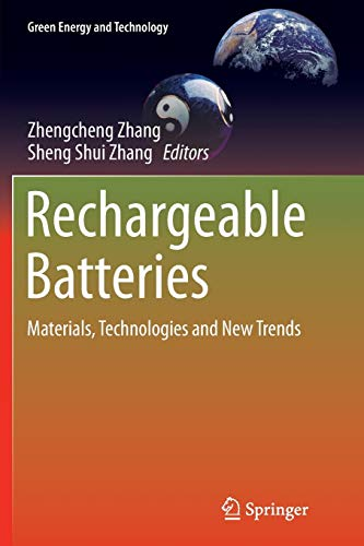 9783319351636: Rechargeable Batteries: Materials, Technologies and New Trends (Green Energy and Technology)