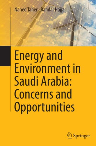 9783319351995: Energy and Environment in Saudi Arabia: Concerns & Opportunities