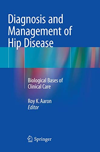 9783319352374: Diagnosis and Management of Hip Disease: Biological Bases of Clinical Care